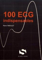 Dernières parutions sur Cardiologie - Médecine vasculaire - ECG ECN / iECN, 100 ECG indispensables