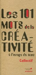 Dernières parutions dans 101 mots, 101 mots de la créativité
