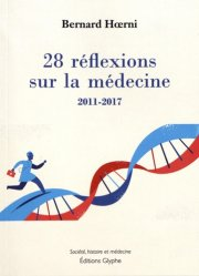 Dernières parutions dans Société, histoire et médecine, 28 réflexions sur la médecine