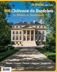 Dernières parutions sur Aquitaine Limousin Poitou-Charentes, 101 châteaux du Bordelais du Médoc au Sauternais