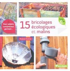 Souvent acheté avec Je fais pousser mes premières graines germées, le 15 Bricolages écologiques et malins