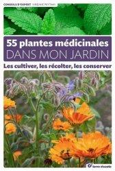 Souvent acheté avec Le vin pour les nuls, le 55 plantes médicinales dans mon jardin