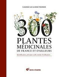 Souvent acheté avec Hyménoptères d'Europe, le 300 plantes médicinales de France et d'ailleurs