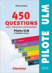 Souvent acheté avec La réglementation ULM, le 450 questions pilotes ULM et télépilotes drones