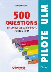 Dernières parutions sur Aéronautique, 500 questions avec réponses commentées