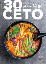 Dernières parutions dans Guides pratiques, 30 plats végé céto