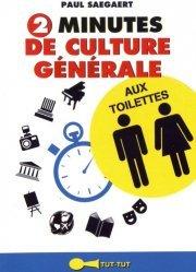 Dernières parutions dans Aux toilettes, 2 minutes de culture générale aux toilettes