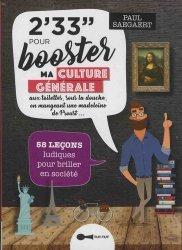 Nouvelle édition 2' 33'' pour booster ma culture générale aux toilettes, sous la douche, en mangeant une madeleine de Proust...