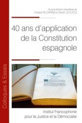 Dernières parutions sur Histoire du droit, 40 ans d'application de la constitution espagnole