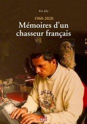 Dernières parutions sur Pêche, 1960 - 2020 : Mémoires d'un chasseur français