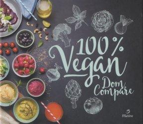 Dernières parutions sur cuisine végétarienne, 100% vegan