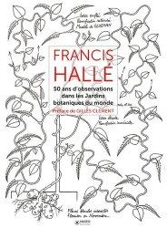 Dernières parutions sur Histoire des plantes et de la botanique, 50 ans d'observation de jardins botaniques dans le monde
