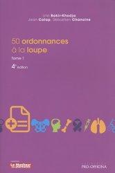 Dernières parutions sur Médicaments - Ordonnances, 50 ordonnances à la loupe