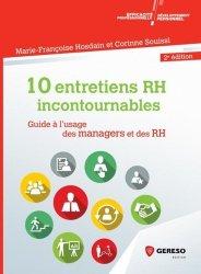 Dernières parutions sur Entretiens, 10 entretiens incontournables en entreprise. Guide à l'usage des managers et des RH, 2e édition