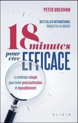 Dernières parutions sur Méthode de travail, 18 minutes pour être efficace