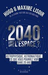 Dernières parutions dans Alisio, 2040 : Tous dans l'espace ?