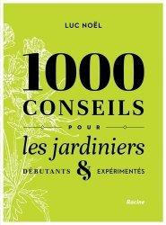 Dernières parutions sur Jardins, 1000 conseils pour les jardiniers