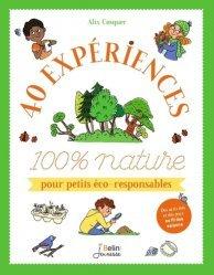 Dernières parutions sur Activités autour de la nature, 40 expériences 100 % nature pour petits éco-responsables