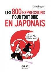 Dernières parutions dans Le petit livre, 800 expressions pour tout dire en japonais