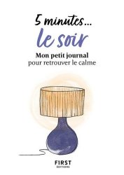 Dernières parutions dans Le petit livre, 5 minutes# le soir