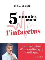 Dernières parutions sur Coeur, 5 minutes avant l'infarctus