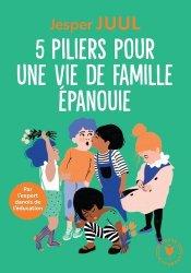 Dernières parutions sur Liens parents - enfant, 5 piliers pour une vie de famille épanouie