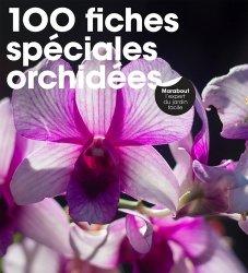 Dernières parutions sur Orchidées, 100 fiches spéciales orchidées
