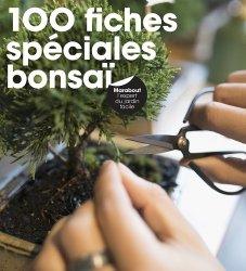 Dernières parutions sur Bonsaïs, 100 fiches spéciales Bonzaïs