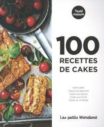 Dernières parutions sur Cakes et pizzas, 100 recettes de cakes