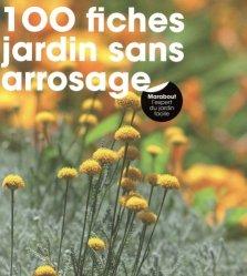 Dernières parutions sur Jardins, 100 fiches jardin sans arrosage