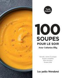 Dernières parutions sur Potages et soupes, 100 soupes pour le soir