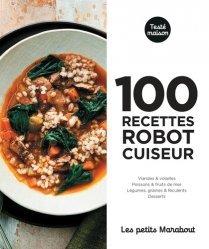 Dernières parutions dans Petits Marabouts, 100 recettes robot cuiseur pour le soir