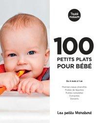 Dernières parutions dans Petits Marabouts, 100 petits plats pour bébé