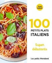 Dernières parutions dans Petits Marabouts, 100 recettes d'Italie. Super débutant