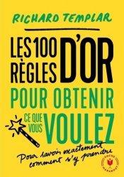 Dernières parutions sur Carrière,réussite, 100 règles pour obtenir ce que vous voulez