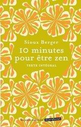Dernières parutions sur Gestion du stress, 10 min pour être zen