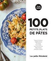 Dernières parutions sur Pâtes , riz et céréales, 100 petits plats de pâtes