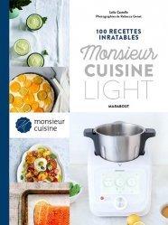Dernières parutions dans Les inratables, 100 recettes inratables Monsieur Cuisine - Light