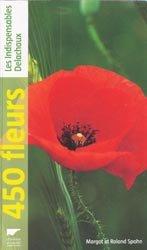 Souvent acheté avec Le guide de la forêt pour tous, le 450 fleurs