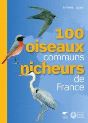 Souvent acheté avec Produits de protection des plantes, le 100 oiseaux communs nicheurs de France