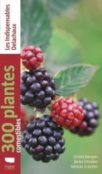 Souvent acheté avec Biodiversité fonctionnelle, le 300 plantes comestibles