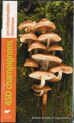 Souvent acheté avec Guide des champignons de France et d'Europe, le 450 champignons