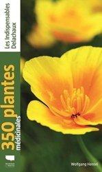 Dernières parutions sur Plantes médicinales, 350 plantes médicinales