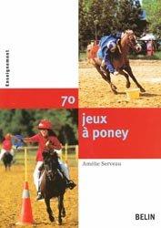Souvent acheté avec Débuter à poney, le 70 jeux à poneys