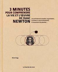 Dernières parutions dans 3 minutes pour comprendre, 3 minutes pour comprendre la vie et l'oeuvre de Isaac Newton