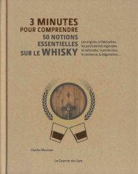 Dernières parutions dans 3 minutes pour comprendre, 3 minutes pour comprendre 50 notions essentielles sur le whisky