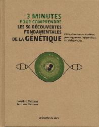 Dernières parutions dans 3 minutes pour comprendre, 3 minutes pour comprendre les 50 découvertes fondamentales de la génétique