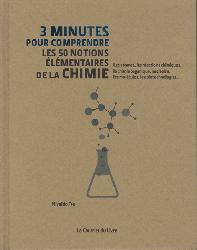 Souvent acheté avec La chimie est un jeu, le 3 minutes pour comprendre les 50 notions élémentaires de la chimie