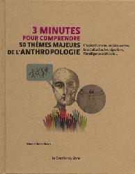 Dernières parutions sur Paléoanthropologie, 3 minutes pour comprendre les 50 thèmes majeurs de l'anthropologie