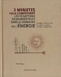 Dernières parutions dans 3 minutes pour comprendre, 3 minutes pour comprendre les 50 notions fondamentales dans le domaine de l'énergie